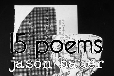 15 POEMS by Jason Bauer